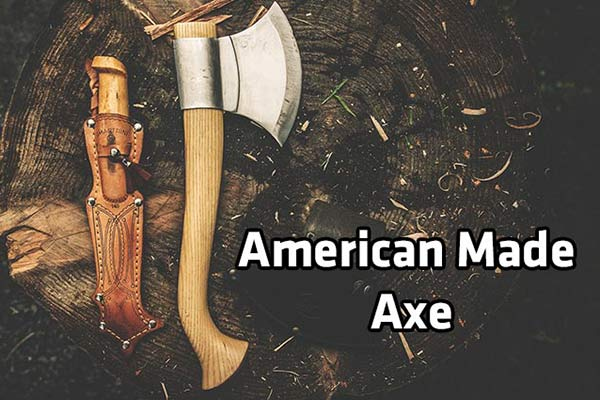 Best AXe made in USA