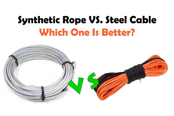 Synthetic Rope VS. Steel Cable