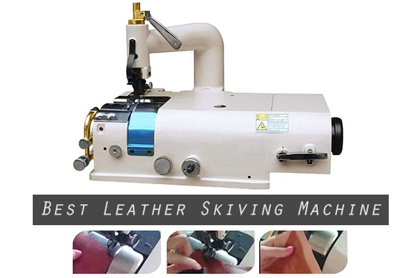 Best Leather Skiving Machine Review